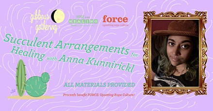 Succulent Arrangements for Healing with Anna Kunnirickal tickets