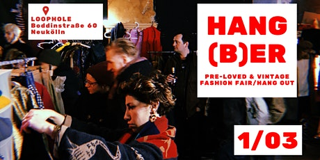 #HANGBER // pre-loved & vintage fashion fair and hang out tickets