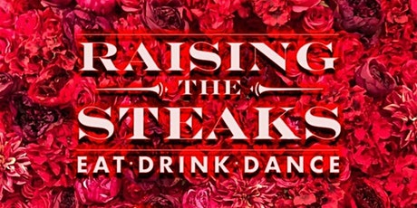 Raising the Steaks :: Dahlia Wednesdays tickets
