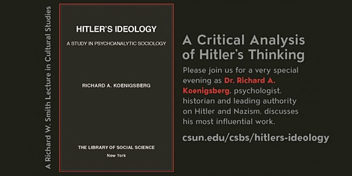 A Critical Analysis of Hitler's Thinking: A CSUN  Cultural Studies Lecture