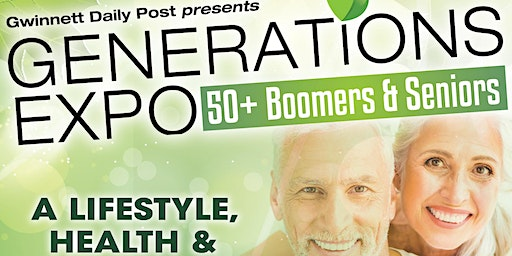 Generations Expo - 50+ Boomers & Seniors