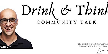Pastiche House Presents: Drink & Think Community Talk tickets