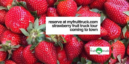 Strawberry Fruit Truck Tour Pierre