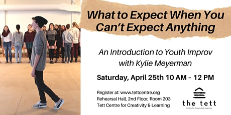 What to Expect When You Can't Expect Anything: An Introduction to Youth Improv tickets