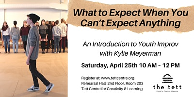 What to Expect When You Can't Expect Anything: An Introduction to Youth Improv