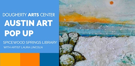 Austin Art POP UP: Spicewood Springs Library tickets