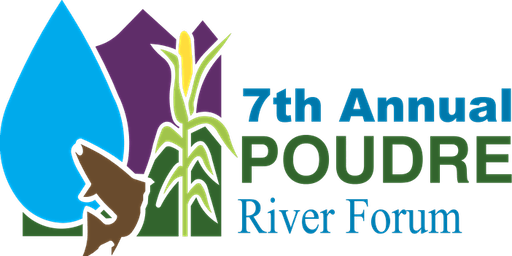 Seventh Annual Poudre River Forum