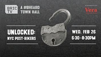 Unlocked: NYC Post-Rikers | A #BHeard Town Hall