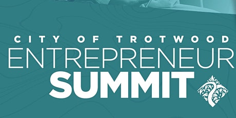 City of Trotwood Entrepreneur Summit tickets