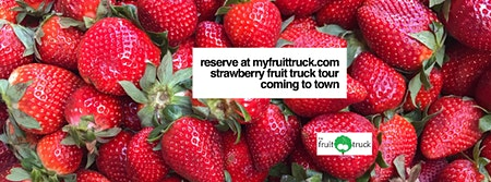 Strawberry Fruit Truck Tour Chamberlain