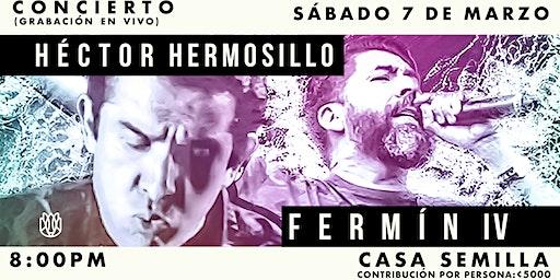 Hector Hermosillo y Fermin IV en Concierto
