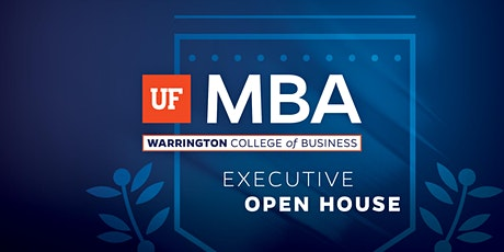 UF Executive MBA Open House - POSTPONED tickets