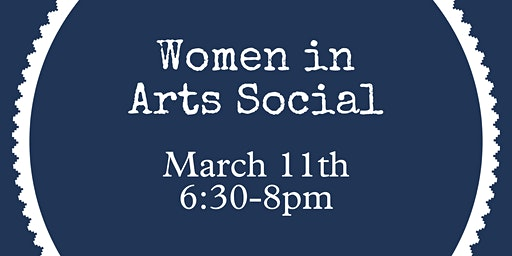 Women in Arts Social