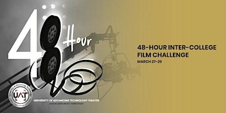 48-Hour Inter-College Film Challenge at UAT tickets