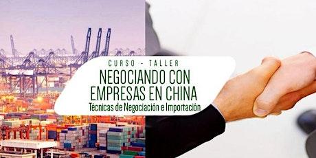 Seminario Taller Negociando con Empresas en China entradas