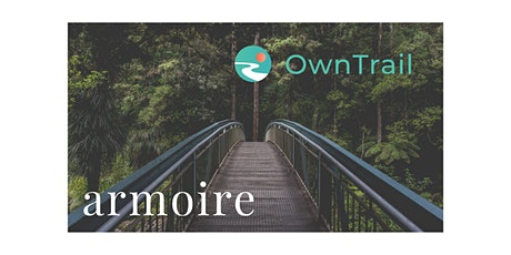 Blaze Your Own Trail in Style with OwnTrail and Armoire tickets