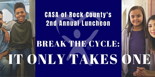 Break the Cycle: It Only Takes One 2nd Annual Luncheon