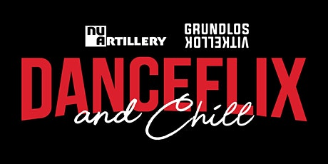 Danceflix and Chill tickets