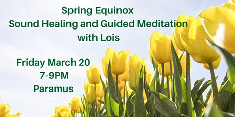 Spring Awakening Meditation & Sound Healing  tickets