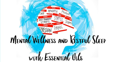 Mental Wellness and Restful Sleep with Essential Oils