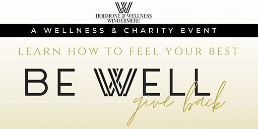 BE WELL | GIVE BACK - Wellness & Charity Event