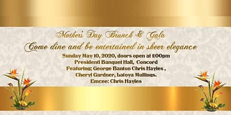 Mother's Day Brunch Gala tickets