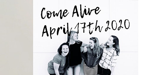 Come Alive - Girls Night Out