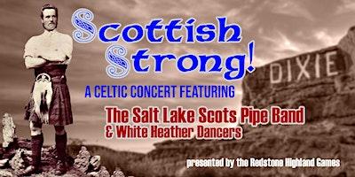 Scottish Strong! A Redstone Highland Games Concert