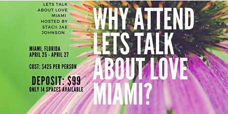Let's Talk About Love -  Miami (Hosted by Stacii Jae Johnson) tickets