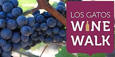 Los Gatos Spring Wine Walk 2020