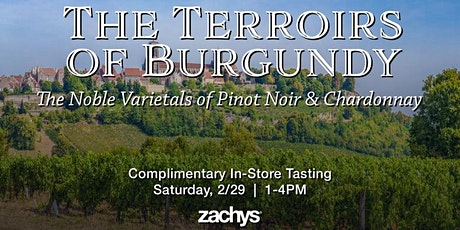The Terroir of Burgundy: The Noble Varietals of Pinot Noir & Chardonnay tickets