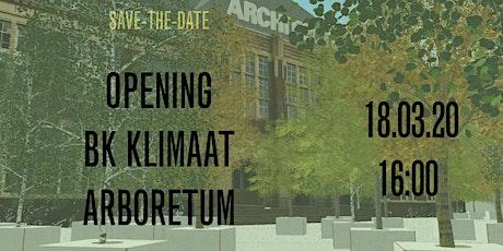 Opening BK Klimaatarboretum tickets
