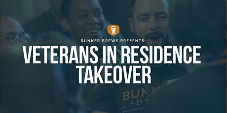 Bunker Brews Austin: Veterans in Residence Takeover tickets