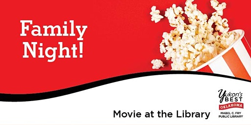 Family Night! - Movie at the Library