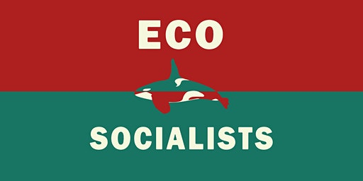 BC Ecosocialists South Island Launch Party