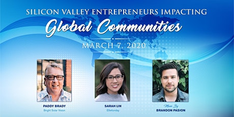Silicon Valley Entrepreneurs Impacting Global Communities tickets