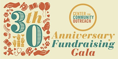 Center for Community Outreach 30th Anniversary Gala
