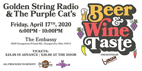2020 Purple Cat & Golden String Radio's Beer and Wine Taste pres. Burgan Real Estate tickets
