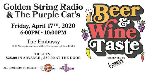 2020 Purple Cat & Golden String Radio's Beer and Wine Taste pres. Burgan Real Estate