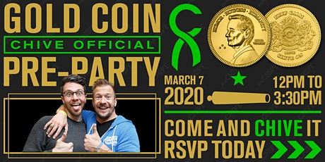 Come & Chive It - Official Gold Coin Pre-Party tickets