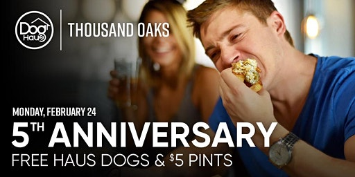 Dog Haus Thousand Oaks Celebrates 5 Years with FREE Hot Dogs + More