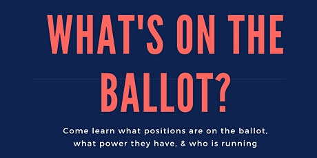 What's on the Ballot? tickets