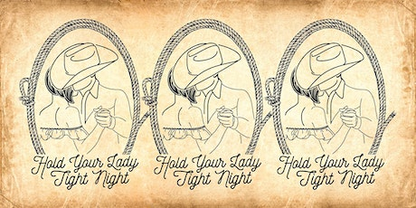Hold Your Lady Tight Night with The Busted Down and Pleasure Horse tickets