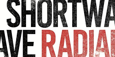 Shortwave Radiance with DJ Brent B tickets