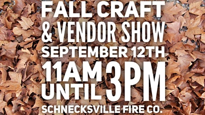 Schnecksville Fall Craft & Vendor Show tickets
