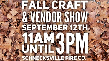 Schnecksville Fall Craft & Vendor Show