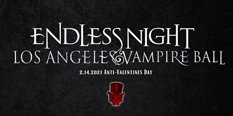 Endless Night: Los Angeles Vampire Ball 2021 tickets