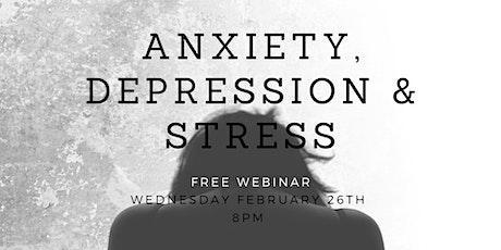 Stress, Anxiety, Depression Webinar tickets