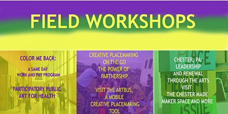 Northeast Creative Placemaking Leadership Summit: Field Workshops tickets
