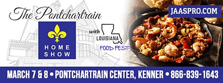 32nd Annual Spring Pontchartrain Home Show and Louisiana Food Fest